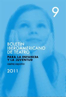 Boletín Iberoamericano de Teatro para la infancia y la juventud 9