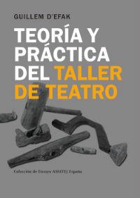 TEORÍA Y PRÁCTICA DEL TALLER DE TEATRO